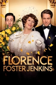 Florence Foster Jenkins streaming vf