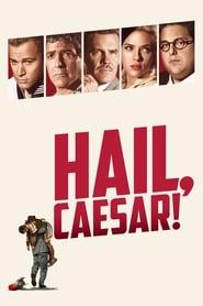 Hail, Caesar! streaming vf