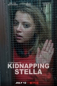 Download and Watch Movie Kidnapping Stella (2019)