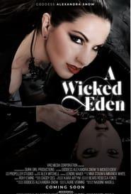 A Wicked Eden (2021)