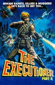 Image for movie The Executioner Part II (1984)
