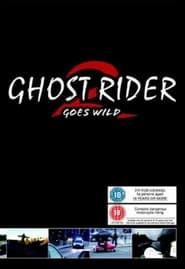 Ghost Rider 2 Goes Wild (2003)