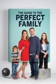 The Guide to the Perfect Family (2021)