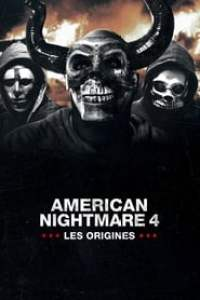 American Nightmare 4 : Les Origines streaming vf