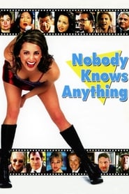 Nobody Knows Anything! (2004)