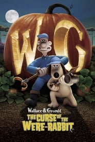 Wallace & Gromit: The Curse of the Were-Rabbit streaming vf