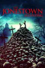 The Jonestown Haunting streaming vf