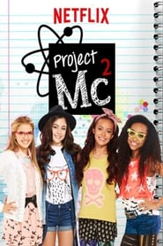 Project Mc² (2015)