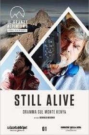 Still Alive - Dramma Sul Monte Kenya (2016)