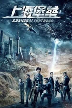 Shanghai Fortress streaming vf