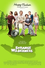 Strange Wilderness streaming vf