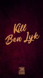 Kill Ben Lyk (2018)