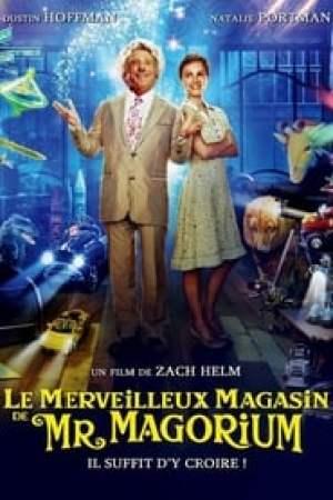 Le Merveilleux Magasin de Mr. Magorium streaming vf