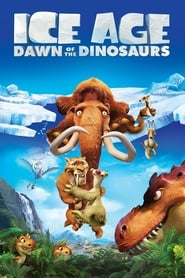 Ice Age: Dawn of the Dinosaurs streaming vf
