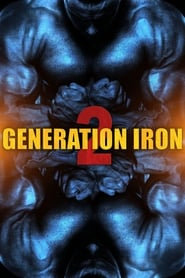 Generation Iron 2 streaming vf