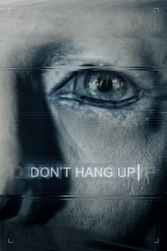 Don't Hang Up streaming vf