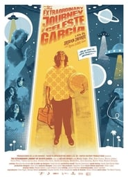 The Extraordinary Journey of Celeste García streaming vf