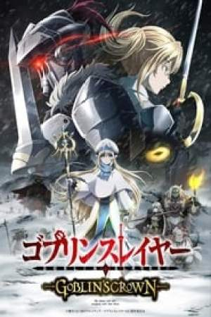 Goblin Slayer: Goblin's Crown streaming vf