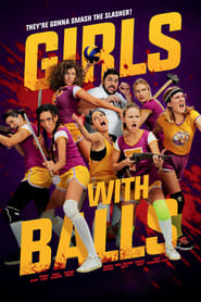 Girls with Balls streaming vf