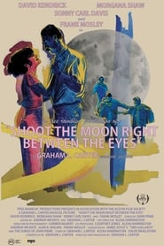 Shoot the Moon Right Between the Eyes (2018)