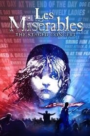 Les Misérables: The Staged Concert streaming vf