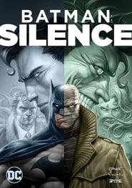 Batman : Silence streaming vf