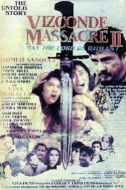 The Untold Story: Vizconde Massacre II - May the Lord Be with Us! (1994)