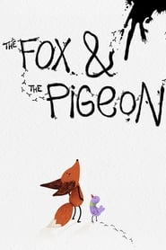 The Fox & the Pigeon streaming vf