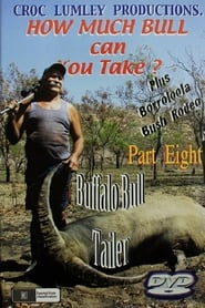 How Much Bull Can You Take - Part Eight (2012)