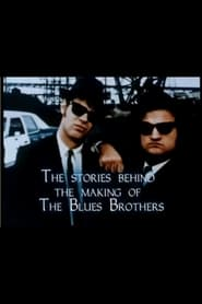 The Stories Behind the Making of 'The Blues Brothers' (1998)
