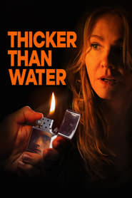 Thicker Than Water streaming vf