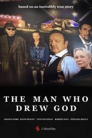 The Man Who Drew God (2021)