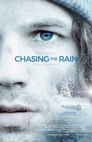 Chasing the Rain ()