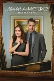MatchMaker Mysteries: The Art of the Kill (2021)