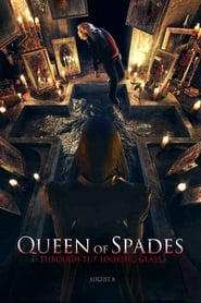 Queen of Spades: Through the Looking Glass streaming vf