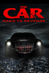 The Car: Road to Revenge streaming vf