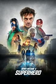 How I Became a Superhero (2020)