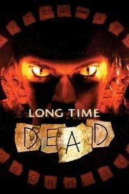 Long Time Dead streaming vf