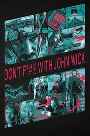 image for movie Don't F*#% With John Wick (2015)
