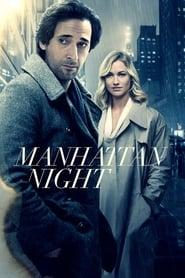 Manhattan Night streaming vf