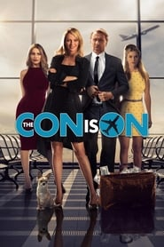 image for movie The Con Is On (2018)
