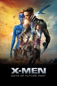 X-Men : Days of Future Past streaming vf