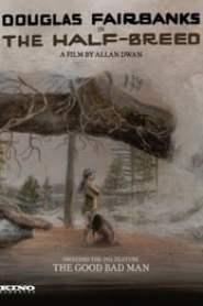The Half-Breed (1916)