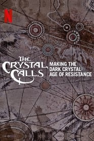 image for movie The Crystal Calls - Making The Dark Crystal: Age of Resistance (2019)