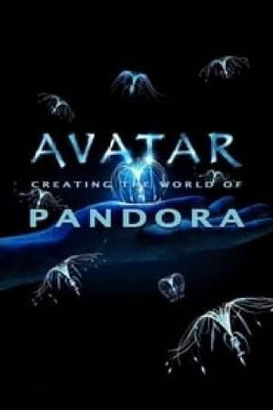 Avatar: Creating the World of Pandora streaming vf