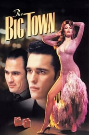 image for movie The Big Town (1987)