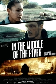 In the Middle of the River streaming vf