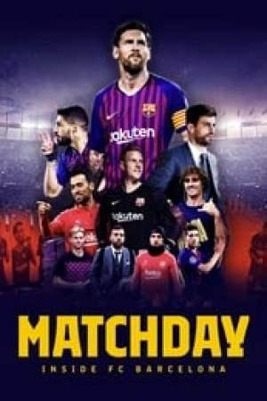 Matchday: Inside FC Barcelona Full online