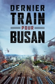 Dernier train pour Busan streaming vf