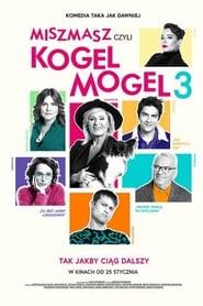 Miszmasz, czyli Kogel Mogel 3 Poster